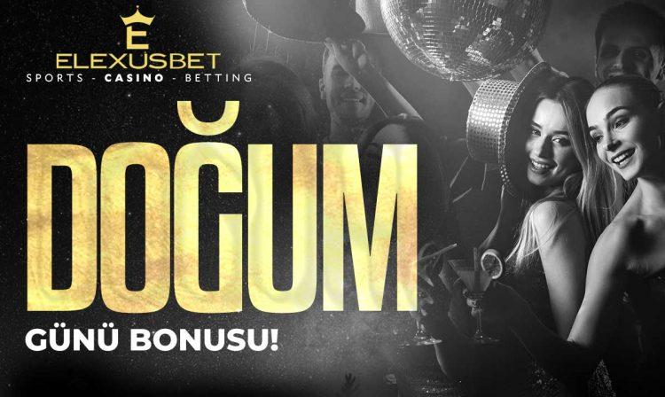 elexusbet-dogum-gunu
